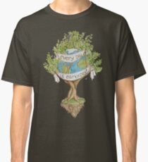 Every Day is Earth Day Classic T-Shirt