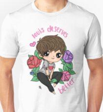 Louis Deserves Better Unisex T-Shirt