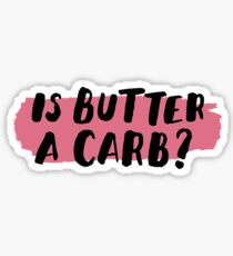 Is Butter a Carb? Sticker