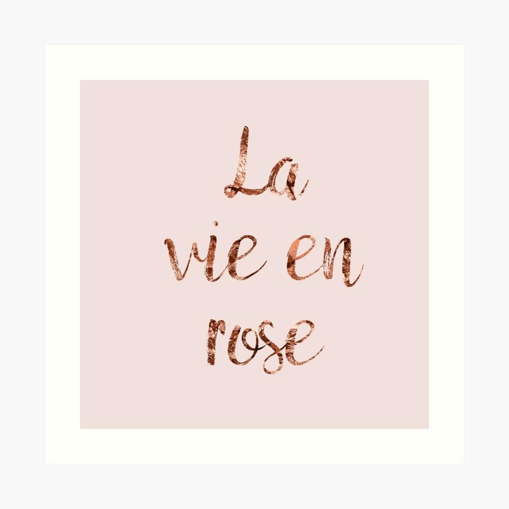 La vie en rose in rose Art Print