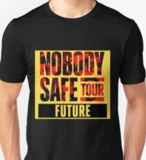 Nobody Safe Tour FtR3-04 Unisex T-Shirt