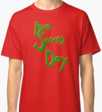 Love Saves the Day Classic T-Shirt