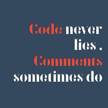 Code never lies  by teebees