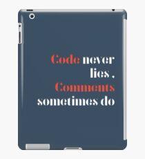 Code never lies  iPad Case/Skin