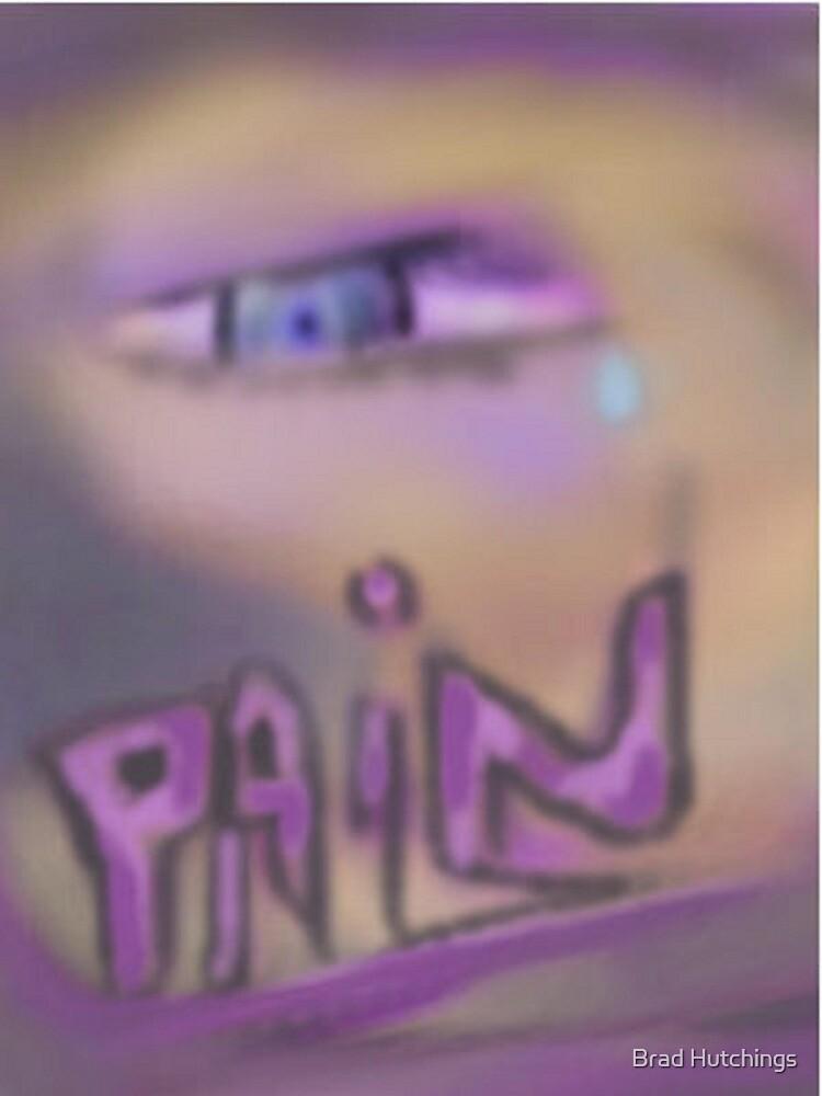 Pain....  by Brad Hutchings