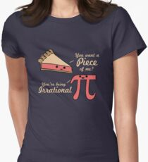 Want A Piece Of Me Pi Vs Pie  Women's Fitted T-Shirt