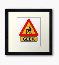 Geek Sign - Computer Nerd Funny T Shirt Framed Print