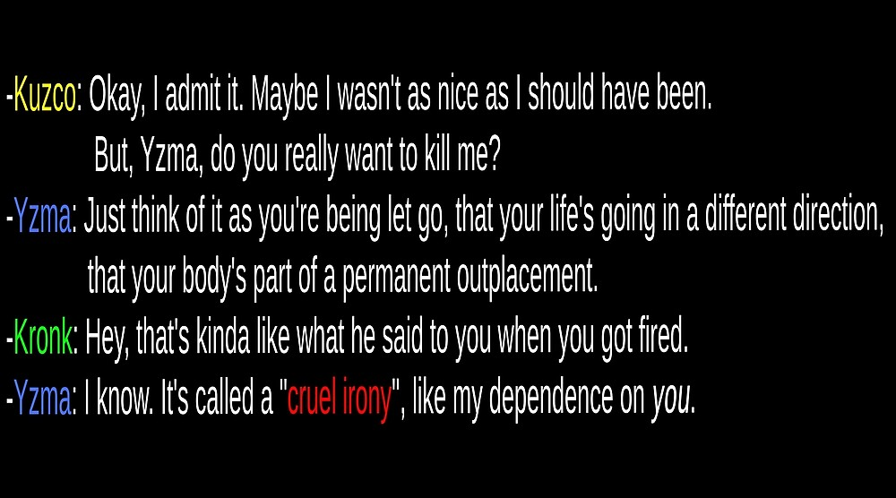 The emperor\'s new groove quotes yzma kronk kuzco kill me\