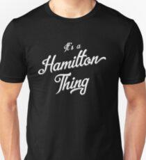 It's a Hamilton Thing Clever T-Shirt Unisex T-Shirt