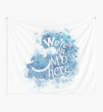 We're All Made Here Wall Tapestry