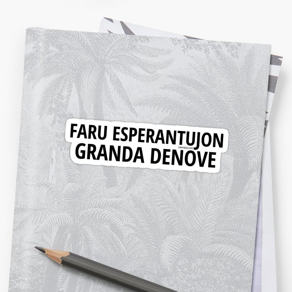 Faru Esperantujon Granda Denove - Nigra by makisdiras