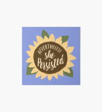 """Nevertheless She Persisted"" Art Board"