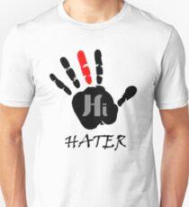 Hater Unisex T-Shirt