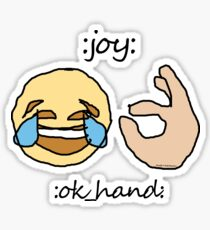 :joy: :ok_hand: Sticker