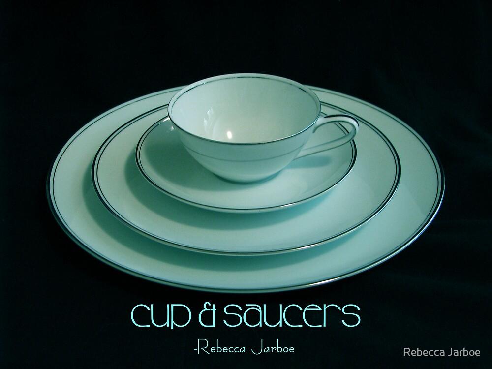 cup & saucers by Rebecca Jarboe