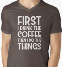 Coffee Cool Funny Quote Morning Mondays Humor Mens V-Neck T-Shirt