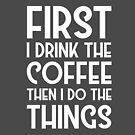 Coffee Cool Funny Quote Morning Mondays Humor by Sid3walkArt