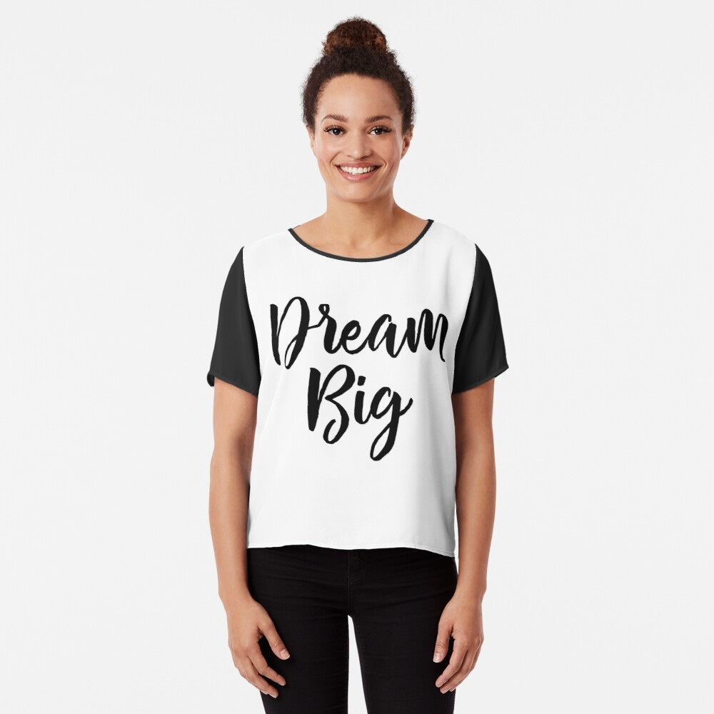 Dream Big Chiffon Top