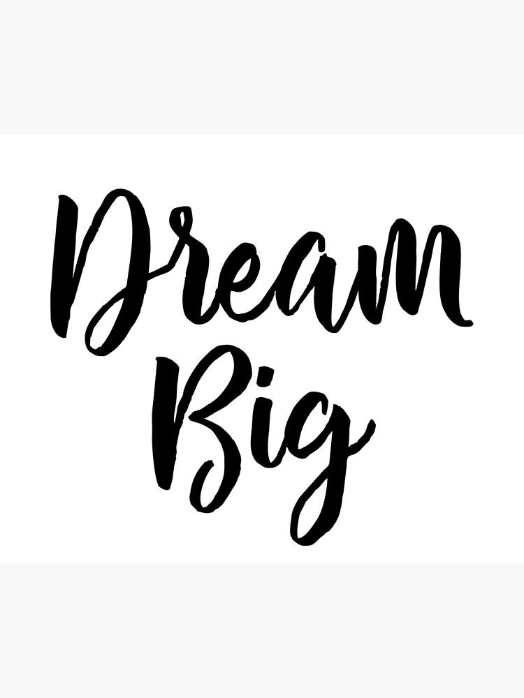 Dream Big by mirunasfia