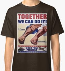 Vintage poster - Together We Can Do It Classic T-Shirt