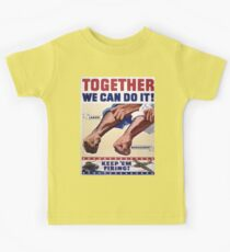 Vintage poster - Together We Can Do It Kids Tee