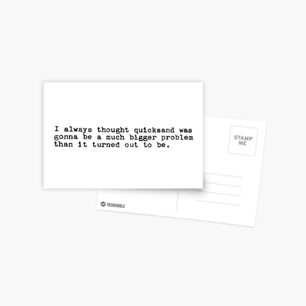 John Mulaney Quicksand Quote Postcard