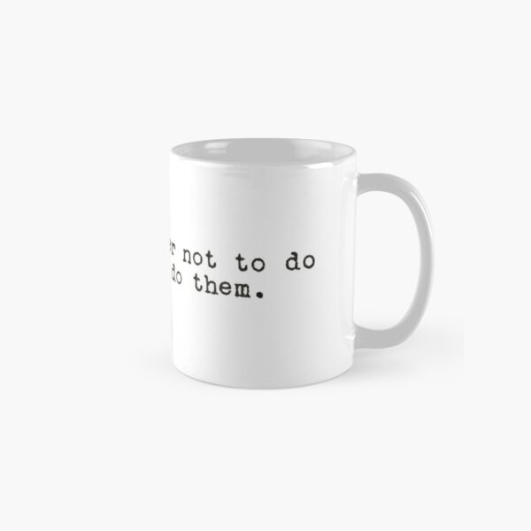 John Mulaney Doing Things Quote Classic Mug