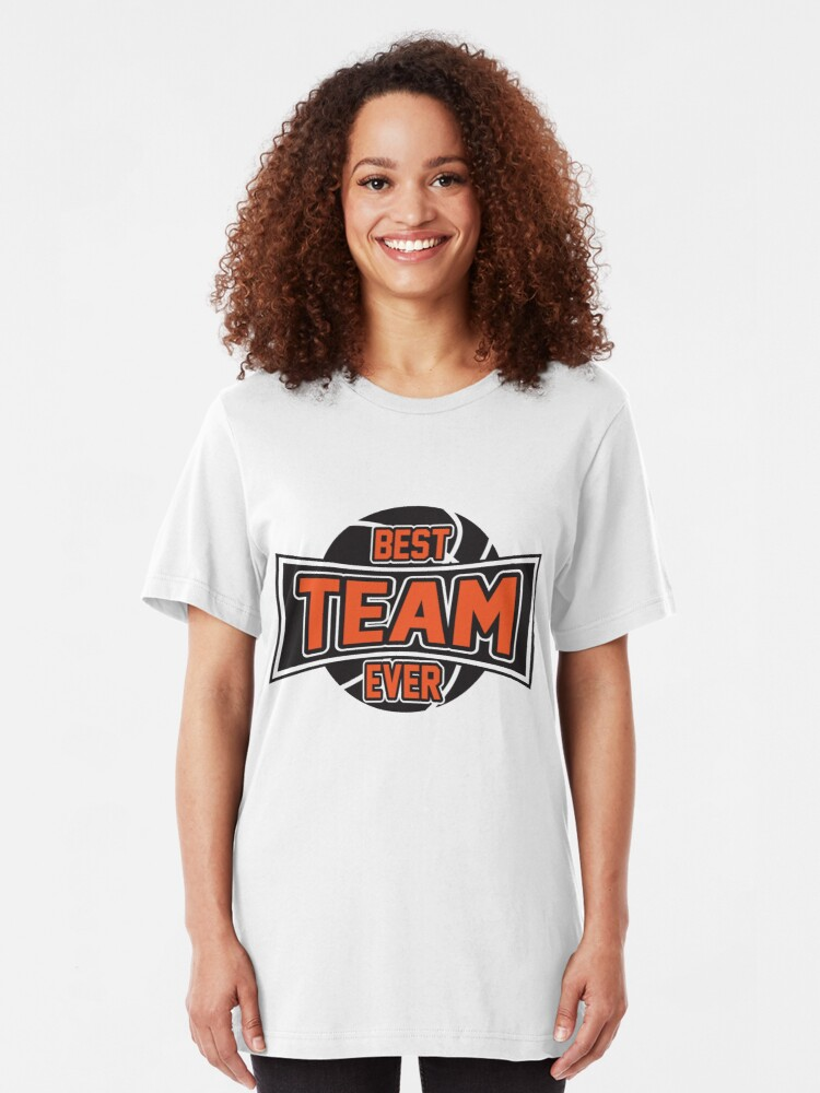 Alternate view of Basketball: Best team ever Slim Fit T-Shirt