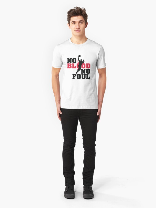 Alternate view of No blood no foul Slim Fit T-Shirt