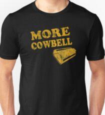 Mehr Cowbell T-Shirt Slim Fit T-Shirt