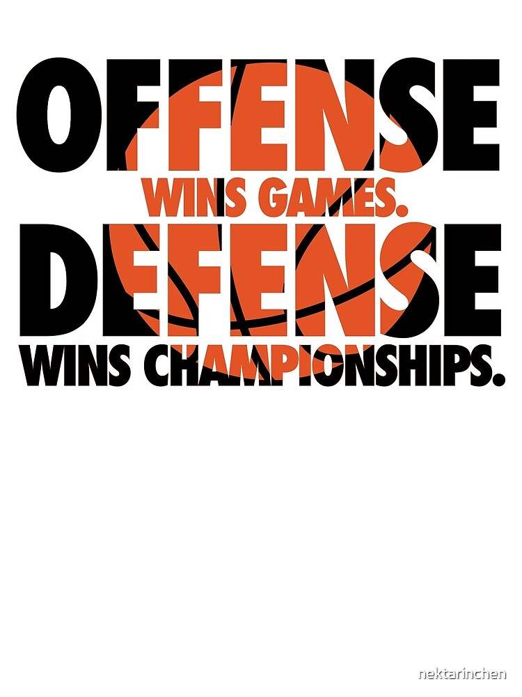 499cf60e Offense wins games, defense wins championships