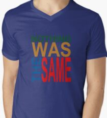 Nothing Was The Same III Mens V-Neck T-Shirt