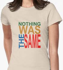 Nothing Was The Same III Womens Fitted T-Shirt