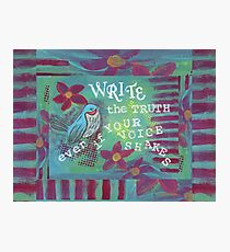 Write the Truth  Photographic Print