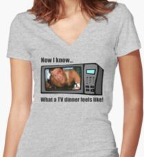 Now I know...What a TV dinner feels like! Women's Fitted V-Neck T-Shirt