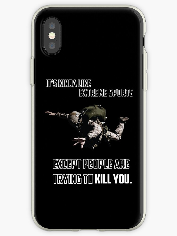 new product 5cc00 936bb 'Navy seals Skydiving military WHITE kinda like extreme sports except  people are trying to kill you' iPhone Case by Tagliobros
