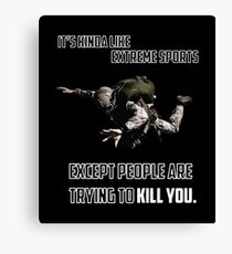 Navy seals Skydiving military WHITE kinda like extreme sports except people are trying to kill you Canvas Print