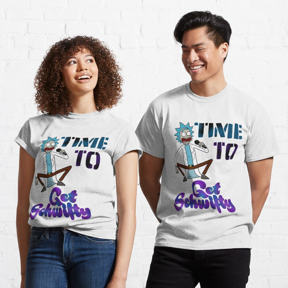 Time To Get Schwifty Classic T-Shirt