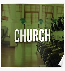 The Gym Is My Church Poster