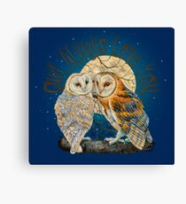 Owl Always Love You Canvas Print