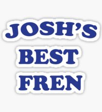 Josh's Best Fren Sticker