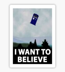 """I Want To Believe"" Police Public Call Box version.  Sticker"