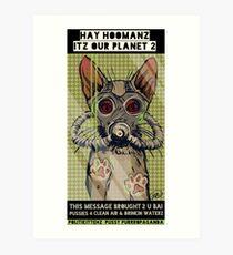 ITZ OUR PLANET 2 Art Print
