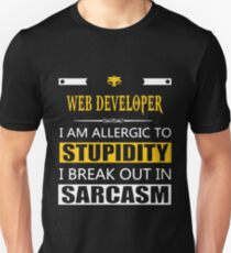 web developer - allergic to stupidity Unisex T-Shirt