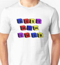 Best Mom Ever Toy Blocks Unisex T-Shirt