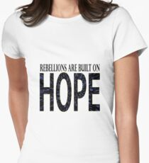 Rebellions are built on hope Women's Fitted T-Shirt