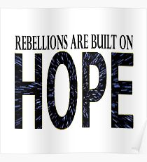 Rebellions are built on hope Poster