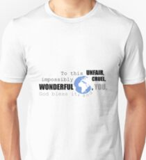 Bless The World and You Unisex T-Shirt