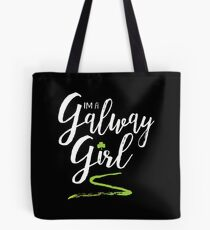 I'm a Galway Girl, white and green Tote Bag