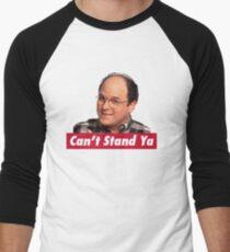 Can't Stand Ya T-Shirt